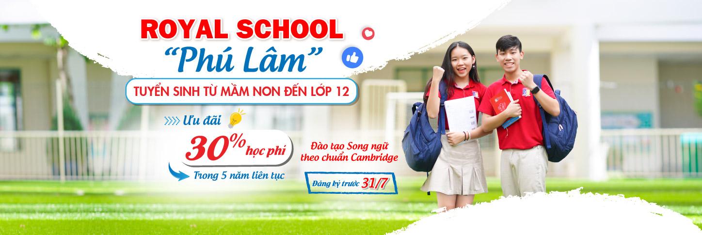 2021 ROYAL SCHOOL PHU LAM_CO HOI DUY NHAT NHAN UU DAI 30% HOC PHI DEN 31/7