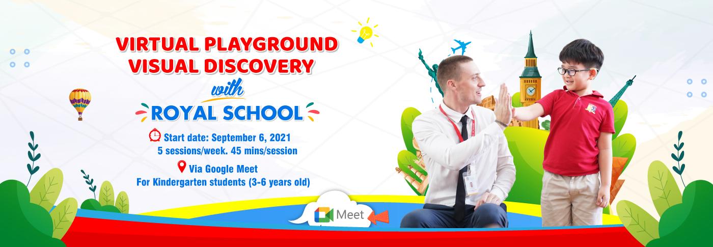 2021_VUI CHƠI TRỰC TUYẾN KHÁM PHÁ TRỰC QUAN CÙNG ROYAL SCHOOL_EN
